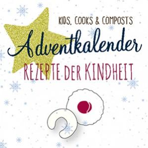 Adventkalender 2015 von Kids, cooks & composts mit vielen weihnachtlichen Keksrezepten aus der Kindheit viler Bloggerinnen. Babyspeck.at ist mit dabei.