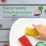 Baby led weaning Frühstücksrezepte - Kochbuch